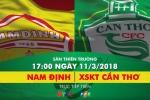 Video trực tiếp Nam Định vs XSKT Cần Thơ vòng 1 V-League 2018