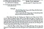 Sở Thông tin - Truyền thông Đà Nẵng xin lỗi sau yêu cầu kiểm duyệt báo chí