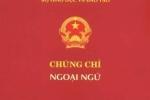 Bộ GD-ĐT chính thức dừng tổ chức cấp chứng chỉ ngoại ngữ ngoài nhà trường