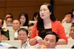 Phát biểu dậy sóng cư dân mạng, đại biểu Nguyễn Thị Thủy trần tình