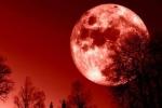 Ngày 31/1, siêu trăng, trăng xanh và trăng máu sẽ hội tụ