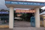 Thầy giáo đánh học sinh ở An Giang bị tạm đình chỉ 15 ngày