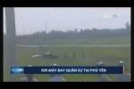 Máy bay quân sự rơi ở Phú Yên, một học viên phi công hy sinh