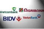 'Gỡ vướng' tăng vốn cho ngân hàng thương mại Nhà nước: Chờ quyết định của Thủ tướng