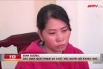 Video: Chân dung nghi phạm sát hại chồng ở Bình Dương