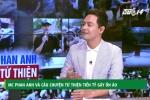 Video: MC Phan Anh và câu chuyện từ thiện tiền tỷ gây ồn ào