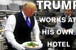 Tỷ phú Donald Trump làm bồi bàn, tạp vụ trong khách sạn của chính mình