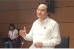 Bộ trưởng Phùng Xuân Nhạ: 'Tôi khẳng định ngay vẫn gọi học phí, không ai bỏ học phí'