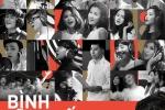 19 ca sĩ, nhóm nhạc Việt đình đám cùng hòa giọng 'Bình tĩnh sống'