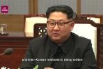 Video: Ông Kim Jong-un nói gì trong cuộc họp liên Triều lịch sử?