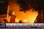 Clip:Cháy kinh hoàng ở Hải Dương, thiêu rụi 400 tỷ đồng