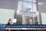 Tranh cãi xung quanh tội danh tham ô tại đại án Oceanbank