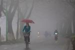 Dự báo thời tiết hôm nay 17/1: Sương mù, mưa phùn bao trùm Hà Nội