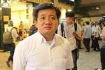 Ông Đoàn Ngọc Hải xin từ chức: Thông tin mới nhất