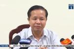 Giám đốc Sở GD-ĐT Hòa Bình: Để gian lận xảy ra vì quá tin tưởng cấp dưới