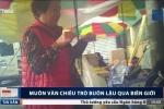 Video: Lật tẩy muôn vàn chiêu trò buôn lậu qua biên giới