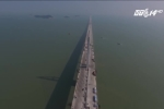 Chiêm ngưỡng cầu vượt biển dài nhất thế giới từ trên cao