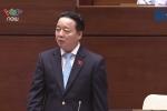 Clip Bộ trưởng Trần Hồng Hà nói: Bờ biển giao cho tư nhân là không đúng