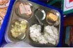 Phụ huynh phẫn nộ trước bữa ăn 'đạm bạc' của học sinh: Thông tin mới nhất