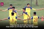 Vắng thầy Park, U23 Việt Nam vẫn tích cực rèn quân