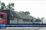 Hà Tĩnh: Sau Bến Thủy, hàng trăm xe ôtô kéo đến phản đối trạm thu phí Cầu Rác