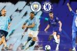 Trực tiếp Chelsea vs Man City, Siêu cúp Anh 2018-2019
