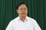 Phó Chủ tịch Sơn La: 'Rất buồn nhưng sẽ kiên quyết xử lý, không bao che'