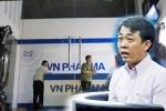 Cục Quản lý Dược bất ngờ họp báo 'phản pháo' vụ VN Pharma