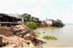 Sạt lở nhấn chìm 14 căn nhà ở An Giang: Hình ảnh mới nhất tại hiện trường