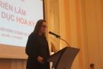 Phó Đại sứ Mỹ: Việt Nam có sinh viên được chuẩn bị tốt nhất và có động lực học tập nhất