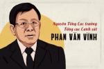 Bắt tạm giam ông Phan Văn Vĩnh: Không có vùng cấm trong xử lý tội phạm
