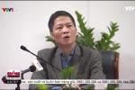 Video: 'Cắt tai, mài vỏ' bình gas, Bộ trưởng Công thương phải thốt lên 'rất buồn' với cấp dưới