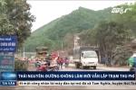 Thái Nguyên: Đường không làm mới vẫn lập trạm thu phí