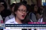 Thí sinh Hà Nội nhăn mặt than đề thi Khoa học Xã hội 'dài và khó'