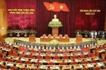 Bế mạc Hội nghị Trung ương 6: Thảo luận 5 nội dung lớn