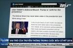 Ông Trump thắng cử: Truyền thông Mỹ lĩnh 'trái đắng'?