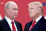 Thượng đỉnh Trump - Putin: Điều gì xảy ra khi 2 cá tính đối lập gặp nhau?