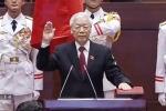 Video: Chủ tịch nước Nguyễn Phú Trọng tuyên thệ nhậm chức