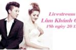 19h ngày mai, Lâm Khánh Chi sẽ hé lộ về đám cưới với chồng trẻ kém 8 tuổi
