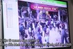 Lắp 16 camera giám sát 360 độ bắt kẻ trộm ở lễ hội đền Trần