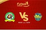 Trực tiếp Futsal HDBank VĐQG 2018: Sài Gòn vs Sanna Khánh Hòa