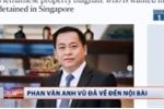 Trực tiếp: Phan Văn Anh Vũ bị bắt, đã dẫn về tới Hà Nội