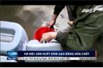 Clip: Bắt quả tang cơ sở sản xuất giấm bằng nước lã pha hóa chất ở Hà Nội