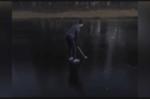 Clip: Đánh golf trên mặt hồ đóng băng và cái kết 'đắng'