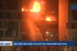 Biển lửa thiêu rụi hơn 1.000 ô tô đêm giao thừa