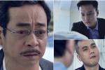 Người phán xử tập 15: Phan Hải bất ngờ phát hiện Lê Thành là em trai ruột