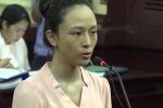 Điểm những tình tiết bất ngờ trong vụ án Hoa hậu Phương Nga lừa đảo