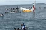 Máy bay trượt khỏi đường băng rơi xuống biển: Có 4 công dân Việt Nam trên chuyến bay