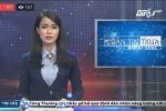 Live: Bản tin trưa VTC1, cập nhật tin bão số 7