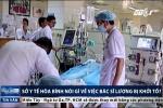 Phó GĐ Sở Y tế Hòa Bình: 'Bác sỹ không có trách nhiệm kiểm tra chất lượng vật tư y tế'